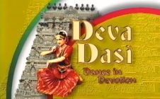 Deva Dasi: Dance in Devotion